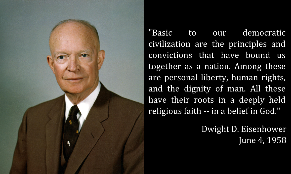 Presidents Quotes Words From Our Presidents Eisenhower On Our Shared Convictions