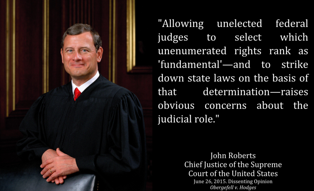 roberts-hardly-judicial-role-obergefell