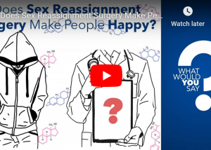 Video: Does Sex Reassignment Surgery Make People Happy?