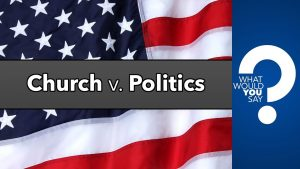 Video: Should Churches Address Political Issues?