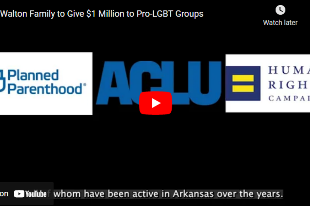 Video: Walton Family to Give $1 Million to Pro-LGBT Groups