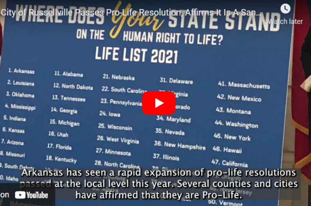 Video: City of Russellville Passes Pro-Life Resolution, Affirms It Is A Sanctuary for the Unborn